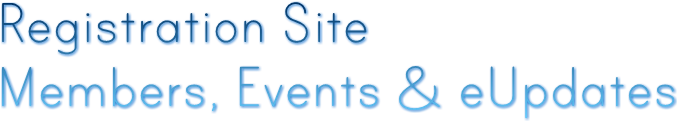 Registration Site Members, Events & eUpdates